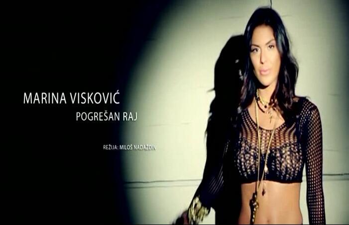 塞尔维亚女星Marina Viskovic – Pogresan raj 劲曲 720P MV